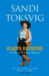 Gladys Reunited: A Personal American Journey - Sandi Toksvig