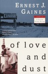 Of Love and Dust - Ernest J. Gaines
