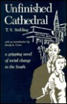 Unfinished Cathedral - Thomas S. Stribling