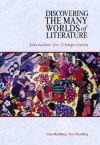Discovering the Many Worlds of Literature: Literature for Composition - Stuart Hirschberg, Terry Hirschberg