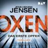 Oxen – Das erste Opfer - Jens Henrik Jensen
