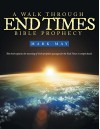A Walk Through End Times Bible Prophecy - Mark May