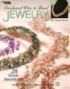 Crochet Wire & Bead Jewelry (Leisure Arts #3962) - Kooler Design Studio
