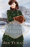 At Your Request (Apart From the Crowd): An Apart From the Crowd Novella - Jen Turano