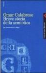 Breve Storia Della Semiotica: Dai Presocratici A Hegel - Omar Calabrese