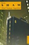 Hotel świętego Augustyna - Irwin Shaw