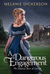 A Dangerous Engagement (The Regency Spies of London) - Melanie Dickerson