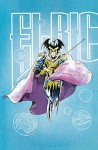 The Michael Moorcock Library Vol.1: Elric of Melnibone - Roy Thomas, Michael T. Gilbert, P. Craig Russell
