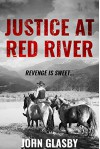 Justice at Red River - John Glasby