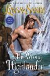 The Wrong Highlander - Lynsay Sands