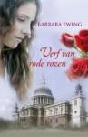 Verf van rode rozen - Barbara Ewing, Erica Feberwee