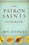 The Patron Saints Handbook - Mitch Finley
