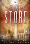 The Time Store - Andrew Clark, Dee Matthews
