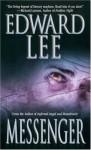 Messenger - Edward Lee