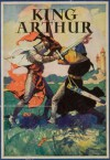 King Arthur and his Knights - Henry Frith, Frank E. Schoonover