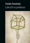Lubczyk na poddaszu - Natalka Śniadanko