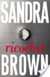 Ricochet - Sandra Brown