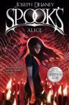 Spook's: Alice (The Last Apprentice / Wardstone Chronicles, #12) - Joseph Delaney