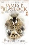 The Aylesford Skull - James P. Blaylock