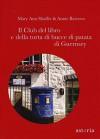Il club del libro e della torta di bucce di patata di Guernsey - Mary Ann Shaffer
