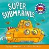 Super Submarines (Amazing Machines) - Tony Mitton, Ant Parker