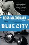 Blue City - Ross Macdonald