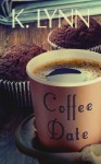 Coffee Date - K. Lynn