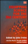 Equipping Science for the 21st Century - John Irvine