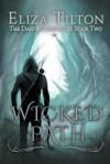 [ Wicked Path Tilton, Eliza ( Author ) ] { Paperback } 2014 - Eliza Tilton