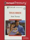 Texas Bride (Silhouette Romance) - Kate Thomas
