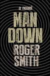 Man Down - Roger Smith