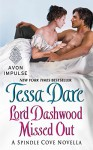 Lord Dashwood Missed Out: A Spindle Cove Novella - Tessa Dare