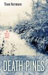Death in the Pines: An Oakley Tyler Novel - Thom Hartmann