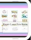 Rainy Lake Fun Book: A Fun and Educational Book About Rainy Lake - Jobe Leonard