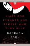 Liars and Tyrants and People Who Turn Blue - Barbara Paul