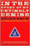 In the Event of My Untimely Demise: Twenty Things My Son Needs to Know - Brian Sack