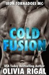 Cold Fusion - Olivia Rigal