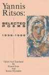 Yannis Ritsos: Selected Poems 1938-1988 (New American Translations) - Yannis Ritsos