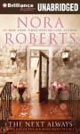 The Next Always - MacLeod Andrews, Nora Roberts