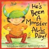 He's Been a Monster All Day - Denise Brennan-Nelson, Cyd Moore