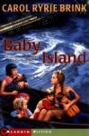 Baby Island - Carol Ryrie Brink, Helen Sewell