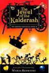 The Jewel of the Kalderash - Marie Rutkoski