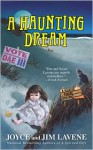 A Haunting Dream - Joyce Lavene, Jim Lavene