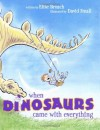 When Dinosaurs Came with Everything - Elise Broach, David Small