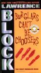 Burglars Can't Be Choosers - Lawrence Block