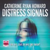 Distress Signals - Whole Story Audiobooks, Catherine Ryan Howard, Stephen Armstrong