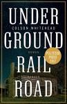 Underground Railroad: Roman - Colson Whitehead, Nikolaus Stingl