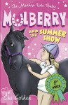 The Meadow Vale Ponies: Mulberry and the Summer Show - Che Golden, Thomas Docherty