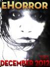 eHorror Vol. 01 No. 04 - Eric Sandler, A.A. Garrison, Rhiannon Thorne, Gill Shutt, Tiffany Dolven, Charl Landsberg