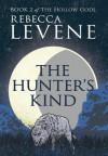 The Hunter's Kind - Rebecca Levene